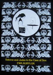 Cover of: Salome and Judas in the cave of sex | Ewa Kuryluk