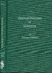 Cover of: Historical dictionary of Somalia | Margaret Castagno