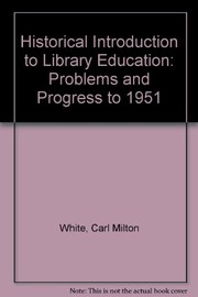 A historical introduction to library education