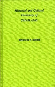 Cover of: Historical and cultural dictionary of Thailand | Smith, Harold E.