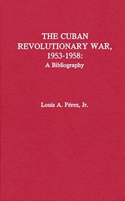 Cover of: The Cuban revolutionary war, 1953-1958 | Louis A. PГ©rez
