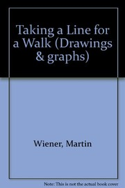 Cover of: Taking a line for a walk | Martin Wiener