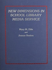 Cover of: New dimensions in school library media service | Mary M. Eble