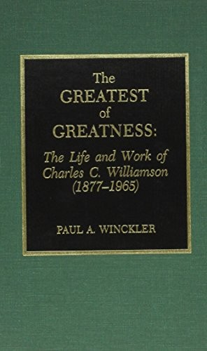 The greatest of greatness by Paul A. Winckler