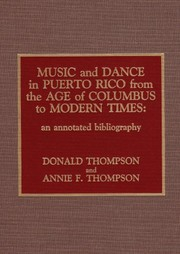 Cover of: Music and dance in Puerto Rico from the age of Columbus to modern times | Donald Thompson