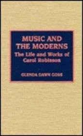Cover of: Music and the moderns | Glenda Dawn Goss