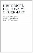 Cover of: Historical dictionary of Germany | Wayne C. Thompson