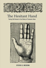 Cover of: The Hesitant Hand: Taming Self-Interest in the History of Economic Ideas