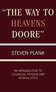 "Cover of: ""The  way to heavens doore"""