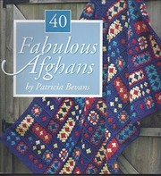 Cover of: 40 fabulous afghans | Patricia Bevans