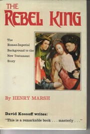 Cover of: The rebel king | Marsh, Henry