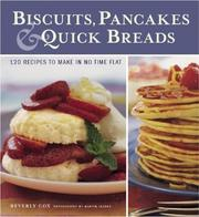 Cover of: Biscuits, Pancakes, and Quick Breads | Beverly Cox
