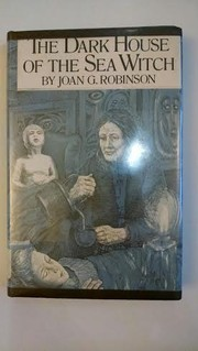 Cover of: The dark house of the sea witch | Joan G. Robinson