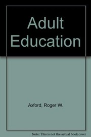 Cover of: Adult education: the open door | Roger W. Axford