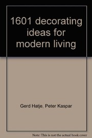 Cover of: 1601 decorating ideas for modern living