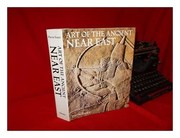 Cover of: Art of the ancient Near East | Pierre Amiet