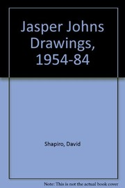 Cover of: Jasper Johns drawings, 1954-1984