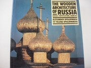 Cover of: The wooden architecture of Russia