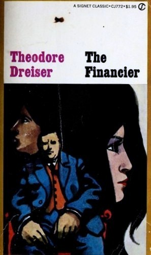 The Financier by With an afterword by Larzer Ziff.