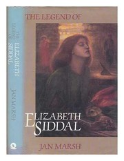 Cover of: The Legend of Elizabeth Siddal: 19th and 20th Century Constructions of Women's Biography