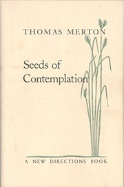 Cover of: Seeds of contemplation | Thomas Merton