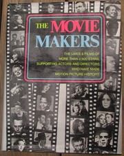 Cover of: The movie makers | Sol Chaneles