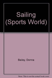 Cover of: Sailing | Donna Bailey