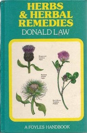 Cover of: Herbs and herbal remedies. | Donald Law