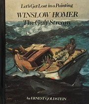 Cover of: Winslow Homer, The Gulf Stream | Ernest Goldstein