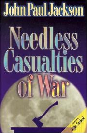 Cover of: Needless casualties of war