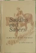 Cover of: Saddles and sabers: Black men in the Old West. | LaVere Anderson