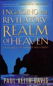 Cover of: Engaging the Revelatory Realm of Heaven | Paul Keith Davis (Author)