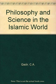 Cover of: Philosophy and science in the Islamic world