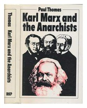 Cover of: Karl Marx and the anarchists | Paul Thomas