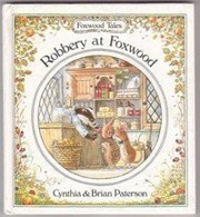 Cover of: Robbery at Foxwood | Cynthia Paterson