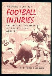 Cover of: Prevention of football injuries