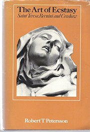 The art of ecstasy: Teresa, Bernini, and Crashaw