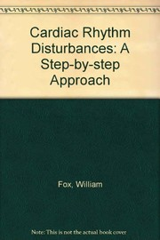 Cover of: Cardiac rhythm disturbances | Fox, William