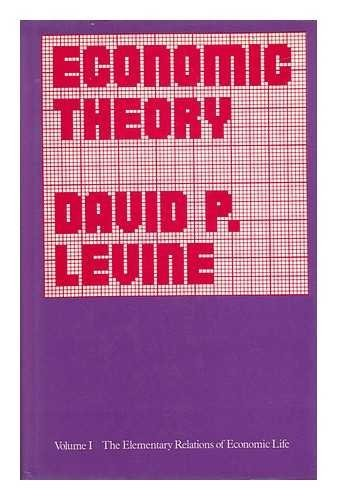 Economic theory by David P. Levine