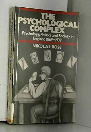 The psychological complex by Nikolas S. Rose