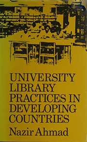 Cover of: University library practices in developing countries | Ahmad, Nazir Dr.