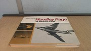 Cover of: Handley Page: an aircraft album | Donald C. Clayton
