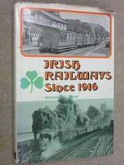 Cover of: Irish railways since 1916 | Baker, Michael