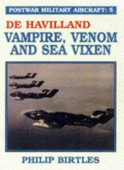 Cover of: De Havilland Vampire, Venom and Sea Vixen | Philip Birtles