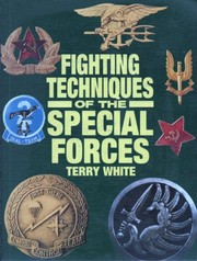 Cover of: Fighting techniques of the Special Forces | Terence White