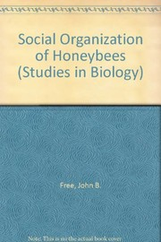 The social organization of honeybees