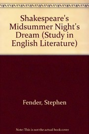 Shakespeare: A midsummer nights dream.