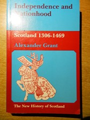 Cover of: Independence and nationhood | Grant, Alexander