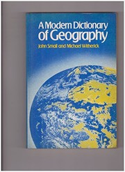Cover of: A modern dictionary of geography | R. J. Small