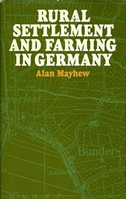 Cover of: Rural settlement and farming in Germany